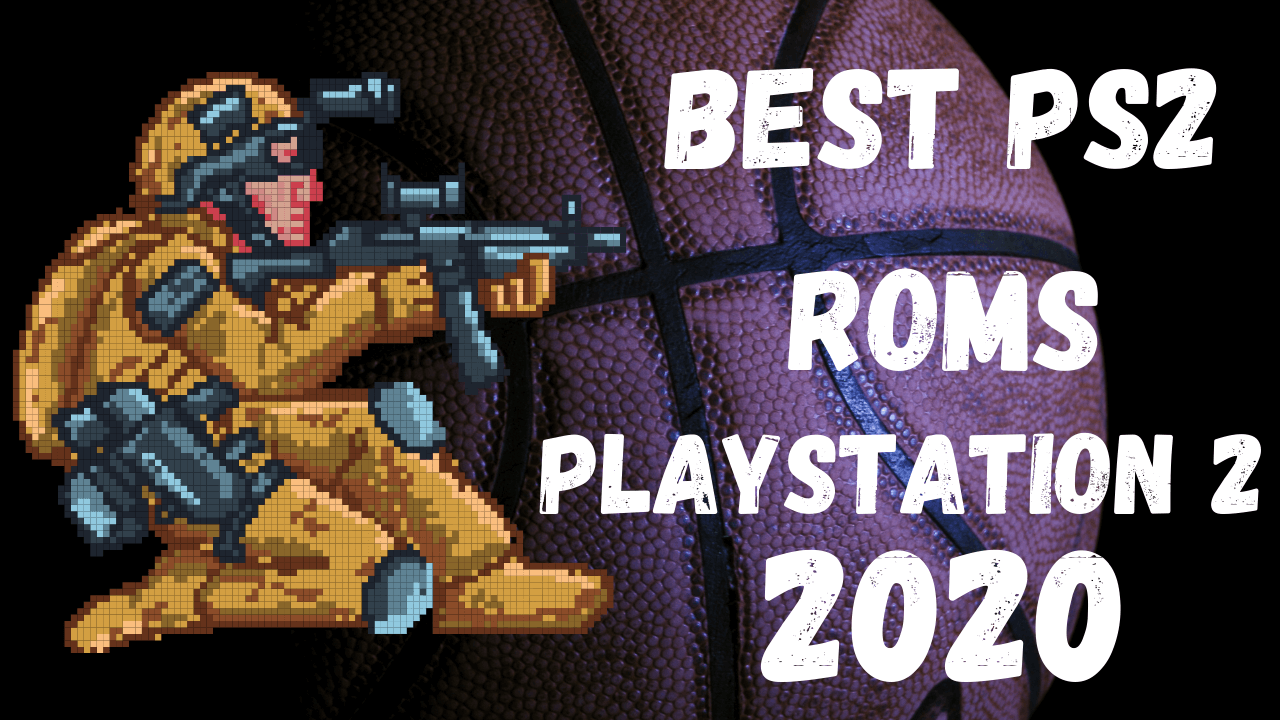 Best-PS2-Roms-in-2020-PlayStation-2-Game-ISO